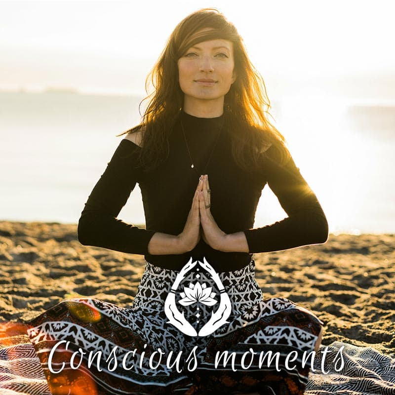 Conscious Moments - Choose your own conscious moment